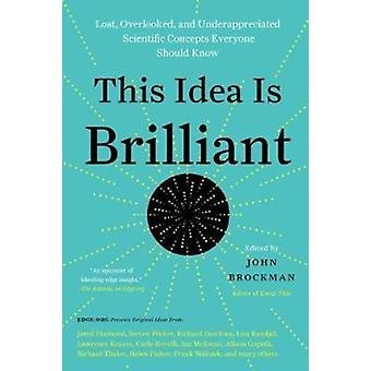 This Idea Is Brilliant by John Brockman