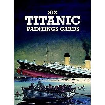 Six Titanic Paintings de J. Batchelor