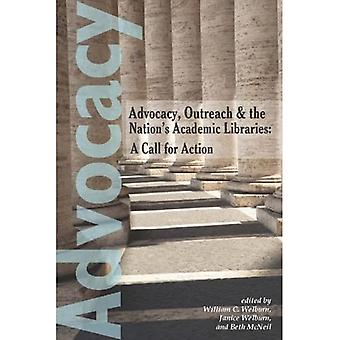 Advocacy, Outreach and the Nation's Academic Libraries: A Call for Action