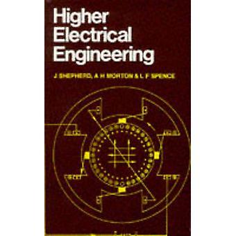 Higher Electrical Engineering by Shepherd & J.