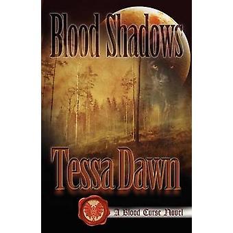 Blood Shadows by Dawn & Tessa