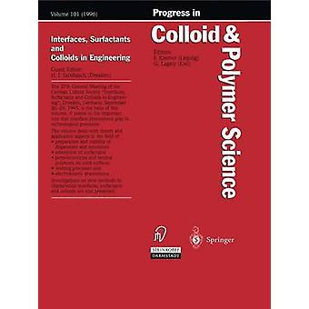 Interfaces Surfactants and Colloids in Engineering by Jacobasch & HansJrg