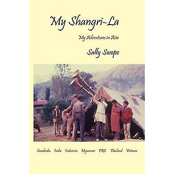 My ShangriLa by Swope & Sally