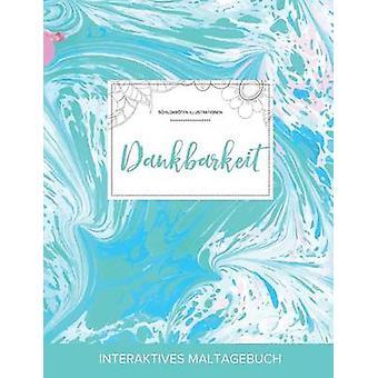 Maltagebuch fr Erwachsene Dankbarkeit Schildkrten Illustrationen Trkiser Marmor by Wegner & Courtney