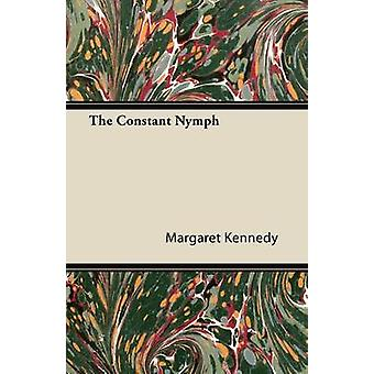 The Constant Nymph by Margaret Kennedy & Kennedy