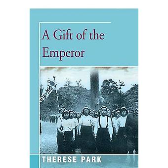 Gift of the Emperor by Park & Therese