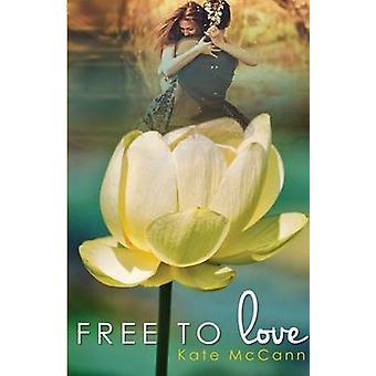 Free to Love by McCann & Kate