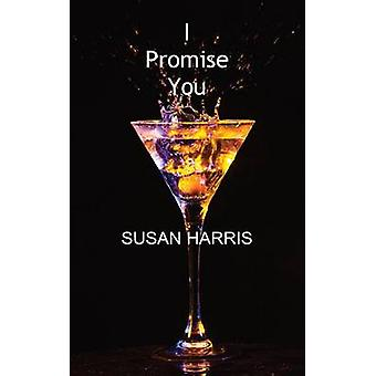 I Promise You by Harris & Susan