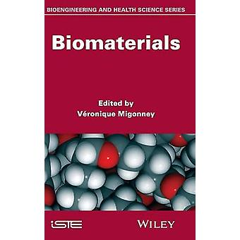 Biomaterials by Migonney & Vronique