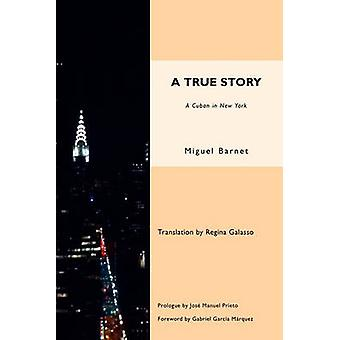A True Story by Barrnet & Miguel