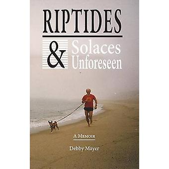Riptides  Solaces Unforeseen by Mayer & Debby