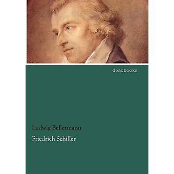 Friedrich Schiller by Bellermann & Ludwig