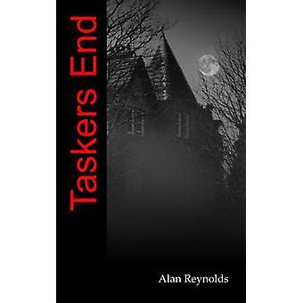 Taskers End by Reynolds & Alan