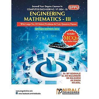 ENGINEERING MATHEMATICS III by GOKHALE & DR M Y