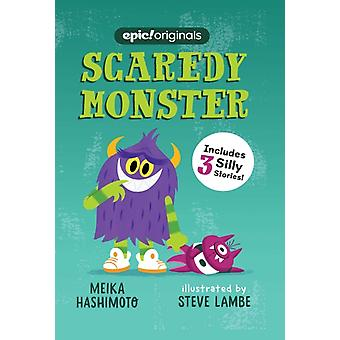 Scaredy Monster Scaredy Monster Book 1 by Meika Hashimoto