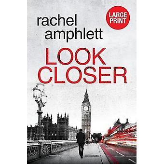 Look Closer by Rachel Amphlett - 9780648366423 Book
