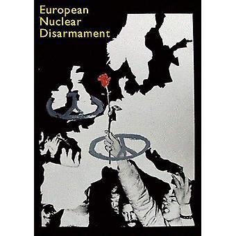European Nuclear Disarmament - Spokesman 142 - 9780851248806 Book