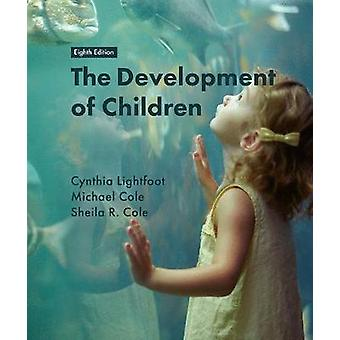 The Development of Children by Cynthia Lightfoot - 9781319135737 Book