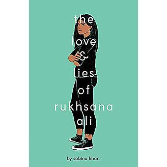 The Love and Lies of Rukhsana Ali by Sabina Khan - 9781407194578 Book