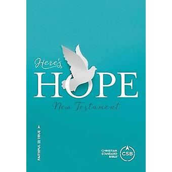 CSB Here's Hope New Testament by CSB Bibles by Holman CSB Bibles by H