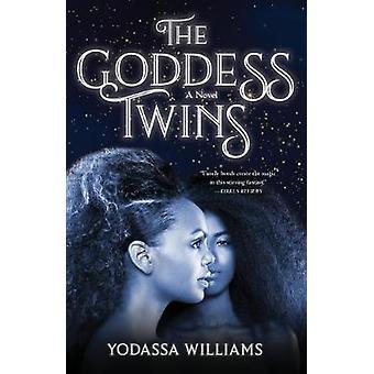 The Goddess Twins by Yodassa Williams - 9781684630325 Book