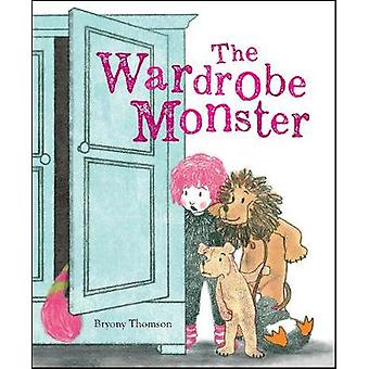 The Wardrobe Monster by Bryony Thomson - 9781910646373 Book
