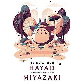 My Neighbor Hayao - Art Inspired by the Films of Miyazaki by Art Galle