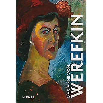 Marianne von Werefkin by Brigitte Salmen - 9783777433066 Book