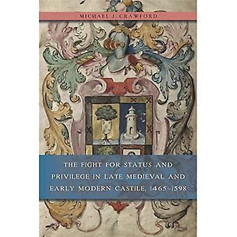 A luta pelo Status e privilégio em tarde Medieval e moderna Castela, 1465-1598