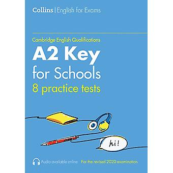 Practice Tests for A2 Key for Schools KET by Sarah Jane Lewis