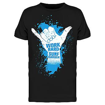 Work Hard Surf Harder Quote Tee Men's -Image by Shutterstock