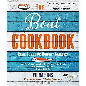 The Boat Cookbook by Fiona Sims - 9781472965684 Book