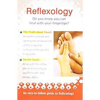 Reflexology - Do You Know You Can Heal With Your Fingertips by Vijaya