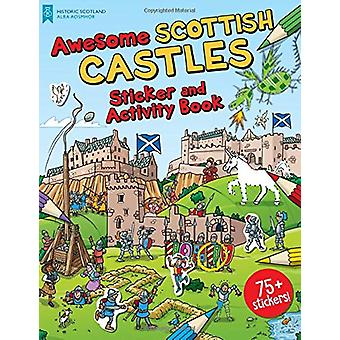 Awesome Scottish Castles - Sticker and Activity Book by Moreno Chiacch