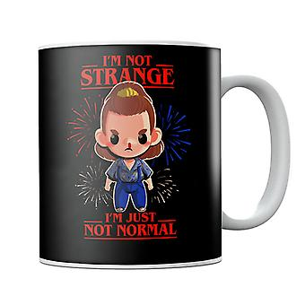 I'm Not Strange I'm Just Normal Stranger Things Mug