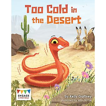 Too Cold in the Desert by Gaffney & Kelly