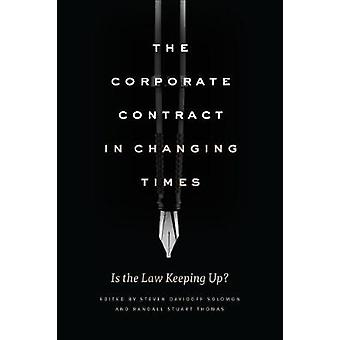 The Corporate Contract in Changing Times - Is the Law Keeping Up?