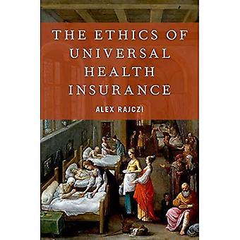L'éthique de l'assurance maladie universelle