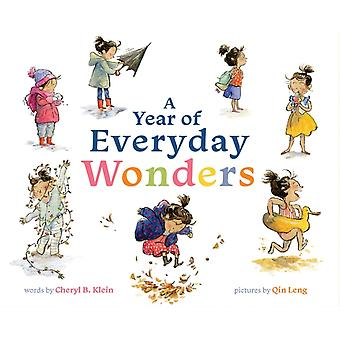 A Year of Everyday Wonders by Cheryl Klein & Illustrated by Qin Leng