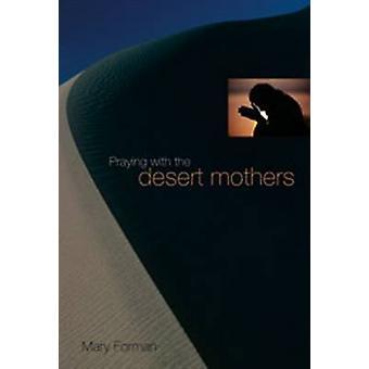 Be med ökenmödrar av Mary Forman - 9780814615225 Bok
