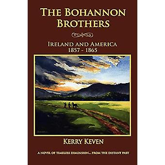 The Bohannon Brothers by Kerry Keven - 9780984847303 Book