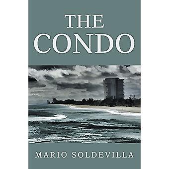 The Condo by Mario Soldevilla - 9781483409450 Book
