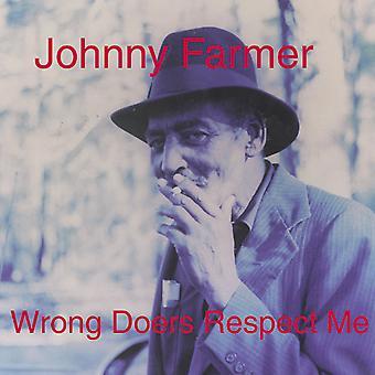 Johnny Farmer - Wrong Doers Respect Me Vinyl