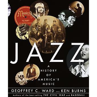 Jazz  A History of Americas Music by Geoffrey C Ward & Ken Burns