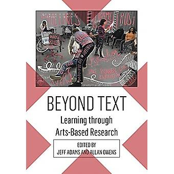 Beyond Text by Edited by Jeff Adams & Edited by Allan Owens