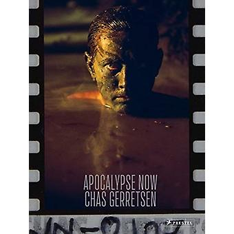 Apocalypse Now by Photographs by Chas Gerretsen
