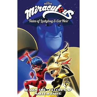 Miraculous Tales of Ladybug and Cat Noir Season Two  Heroes' Day
