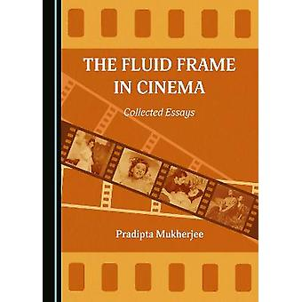 The Fluid Frame in Cinema