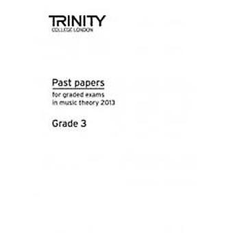 Past Papers: Theory of Music (2013) Gd 3