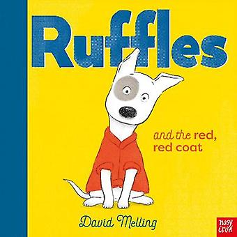 Ruffles and the Red Red Coat 1